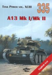 Tank Power 335 - Cruiser A13